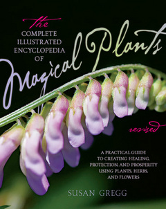 ... edition of The Complete Illustrated Encyclopedia of Magical Plants