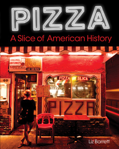Pizza A Slice of American History